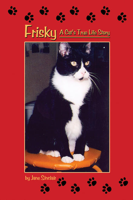 Frisky: A Cat's True Life Story