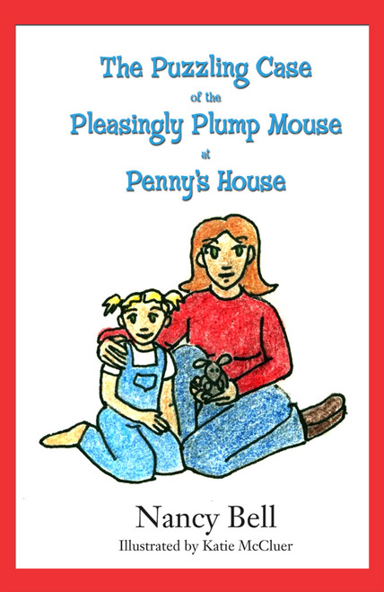 The Puzzling Case of the Pleasingly Plump Mouse at Penny's House