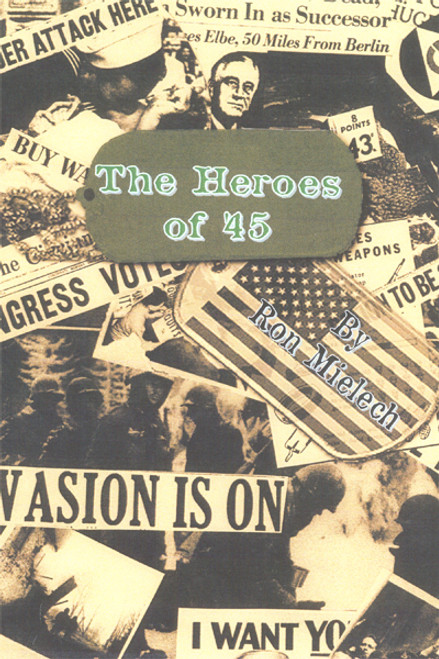 The Heroes of '45