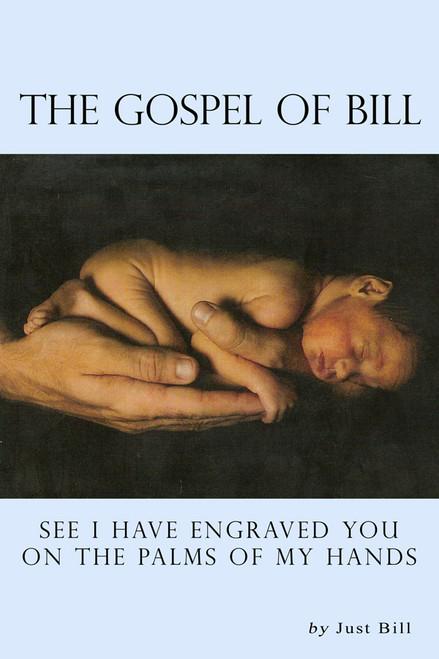 The Gospel of Bill