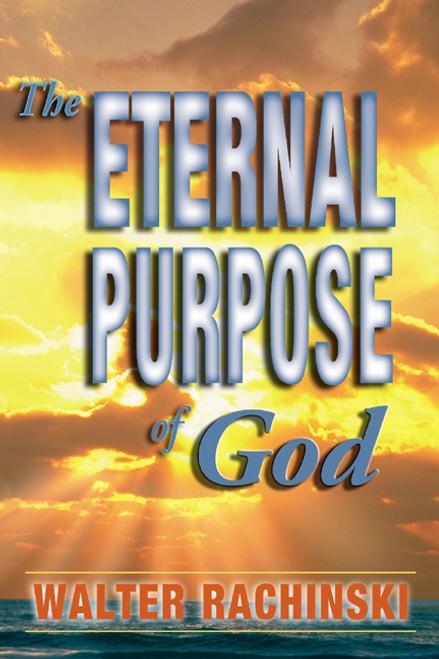 The Eternal Purpose of God