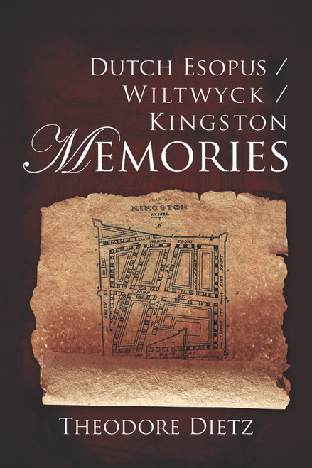 Dutch Esopus / Wiltwyck / Kingston Memories