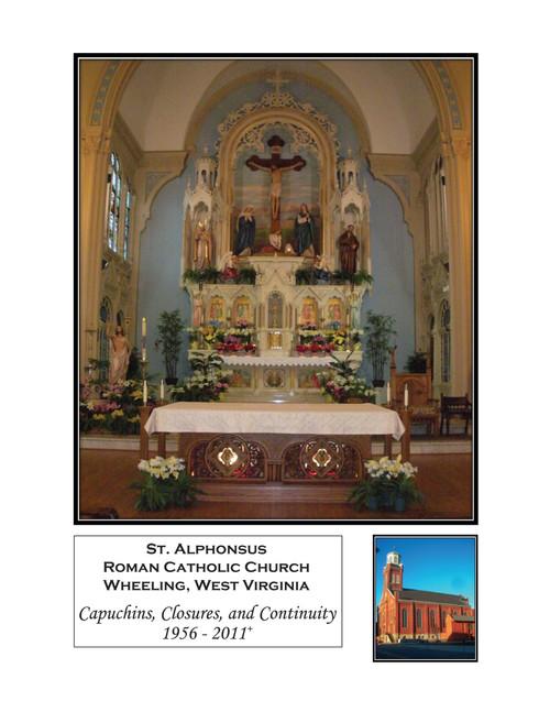 Saint Alphonsus: Capuchins, Closures, and Continuity 1956-2011+