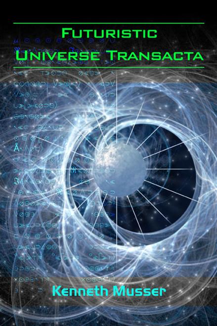 Futuristic Universe Transacta