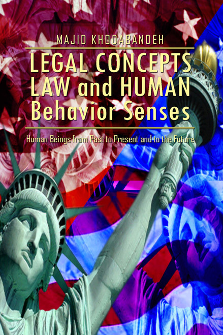 Legal Concepts LAW and Human Behavior Senses: Human Beings from Past to Present and to the Future