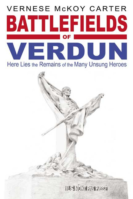 Battlefields of Verdun: Here Lies the Remains of the Many Unsung Heroes