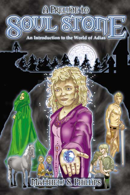 A Prelude to Soul Stone: An Introduction to the World of Adias