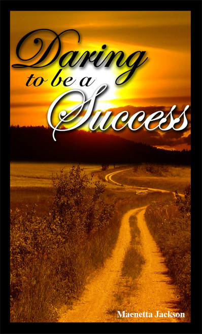 Daring to Be a Success