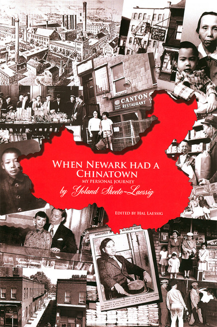WHEN NEWARK HAD A CHINATOWN: My Personal Journey