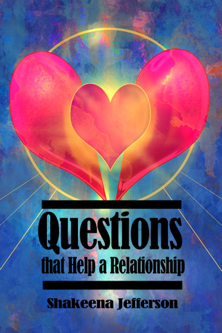 Questions that Help a Relationship