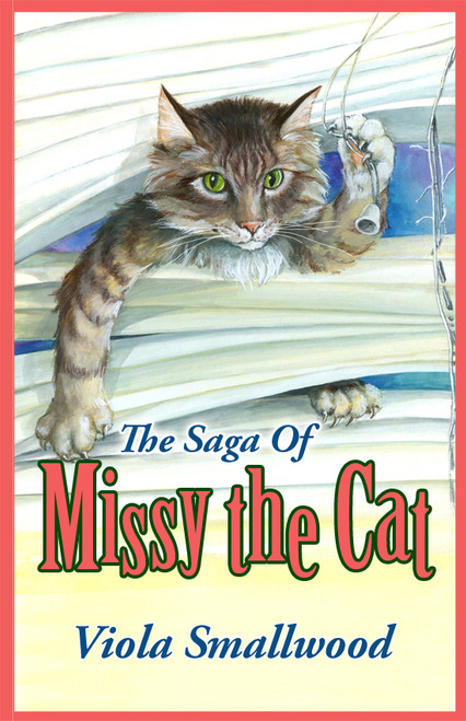 The Saga of Missy the Cat