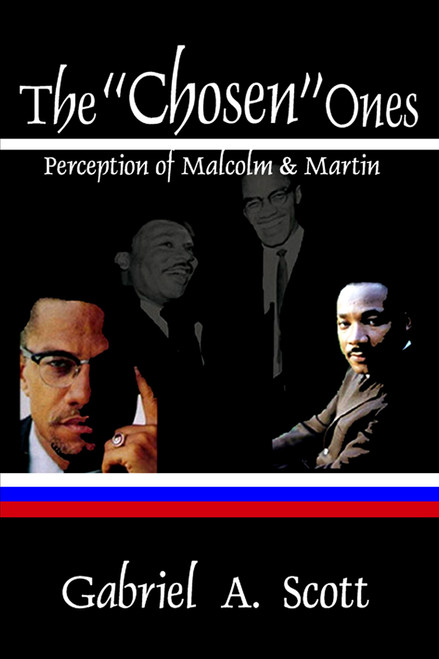 """The """"Chosen"""" Ones: Perception of Malcolm and Martin"""