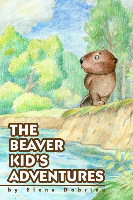The Beaver Kid's Adventures
