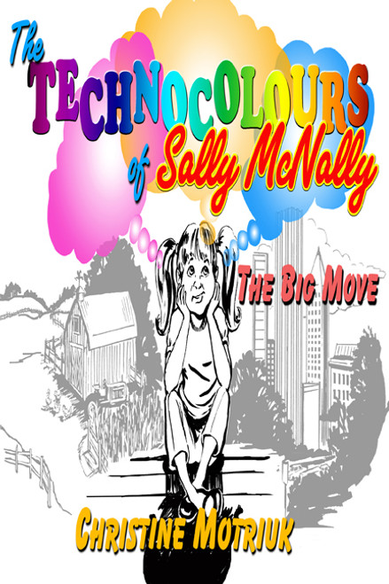 The Technocolours of Sally McNally: The Big Move