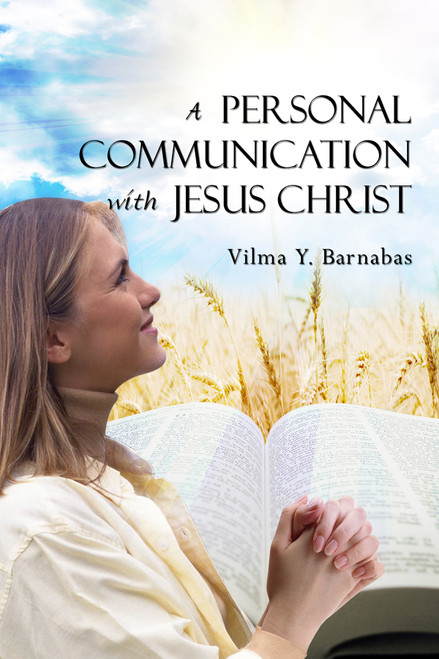 A Personal Communication with Jesus Christ
