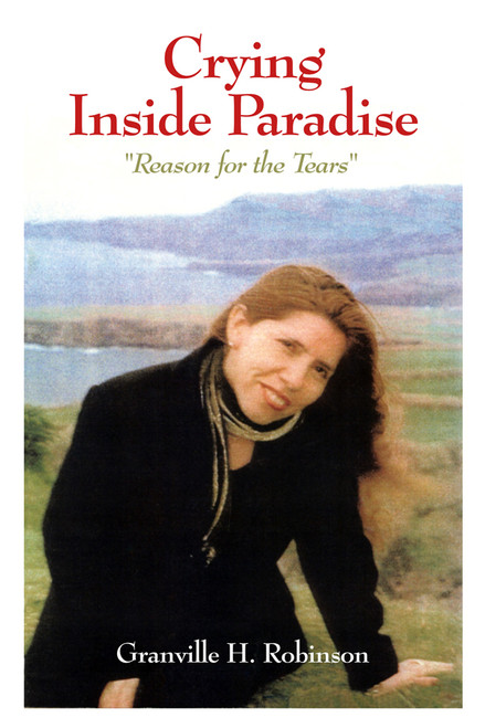 "Crying Inside Paradise: ""Reason for the Tears"""