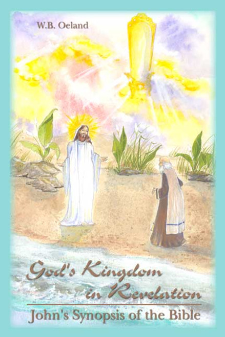 God's Kingdom in Revelation: John's Synopsis of the Bible