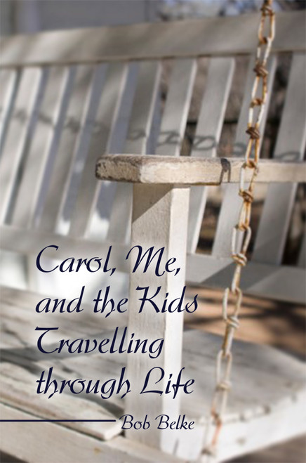Carol, Me, and the Kids Travelling through Life