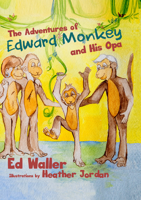The Adventures of Edward Monkey and His Opa