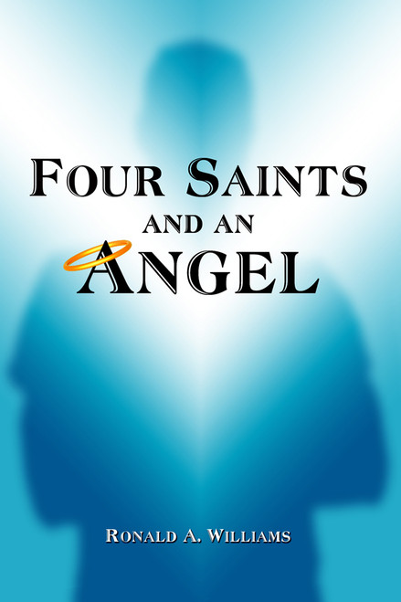 Four Saints and An Angel (hard cover)