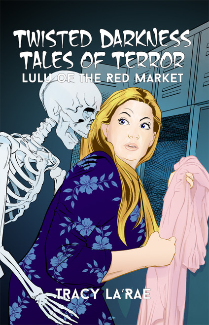 Twisted Darkness Tales of Terror: Lulu of the Red Market