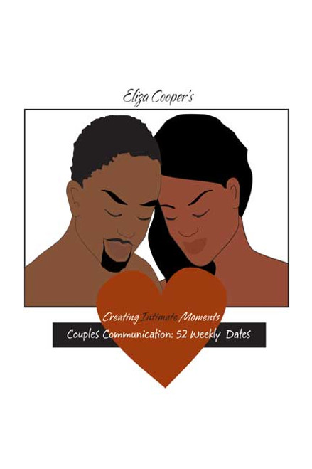 Creating Intimate Moments: Couples Communication: 52 Weekly Dates
