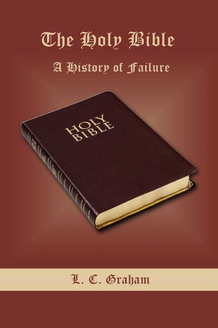 The Holy Bible: A History of Failure