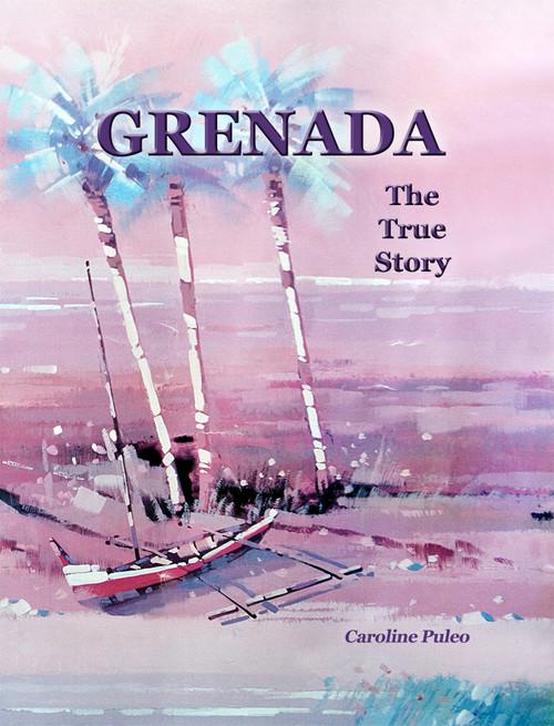 Grenada: The True Story