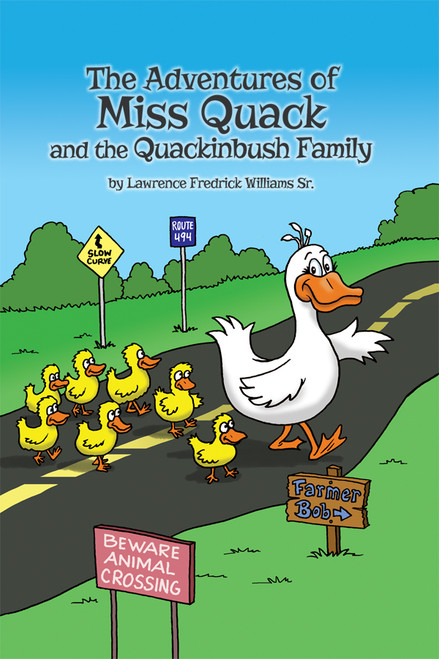 The Adventures of Miss Quack and the Quackinbush Family