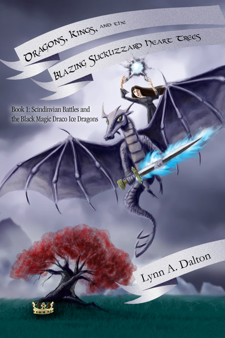 Dragons, Kings, and the Blazing Slicklizzard Heart Trees