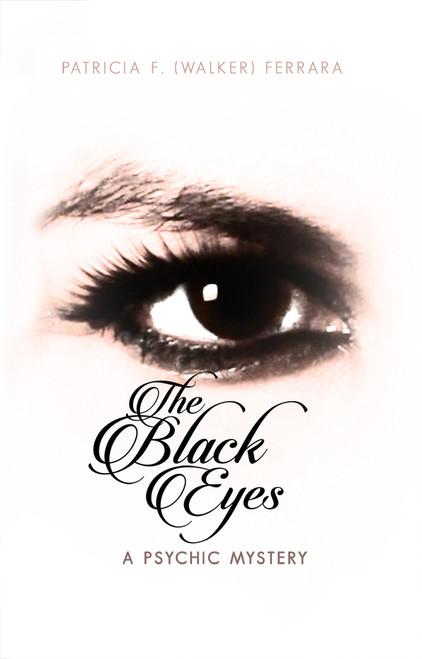 The Black Eyes: A Psychic Mystery