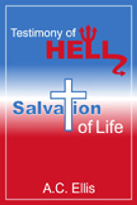 Testimony of Hell: Salvation of Life
