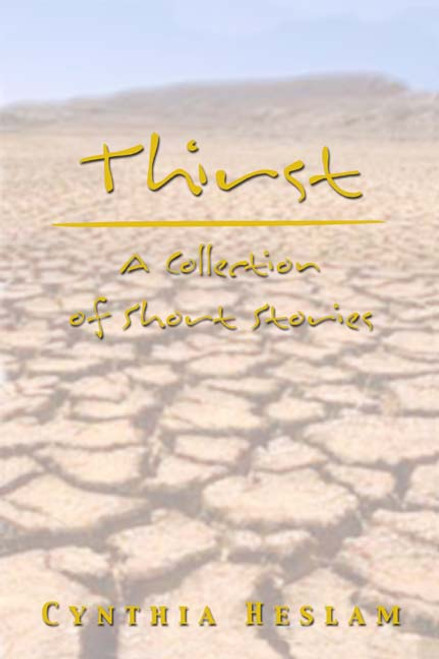 Thirst: A Collection of Short Stories