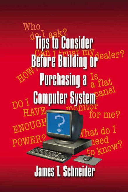Tips to Consider before Building or Purchasing a Computer System