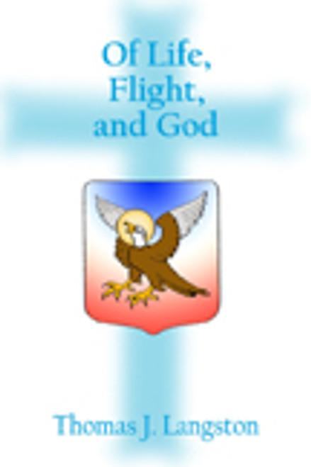 Of Life, Flight, and God