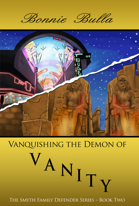 Vanquishing the Demon of Vanity: The Smyth Family Defender Series – Book Two