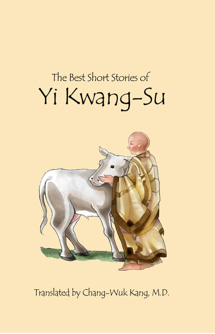 The Best Short Stories of Yi Kwang-Su (PB Version)