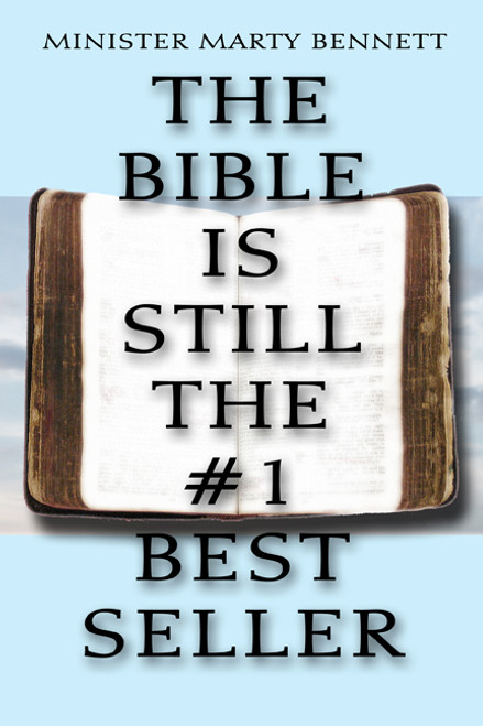 The Bible is Still the #1 Best Seller: Volume I