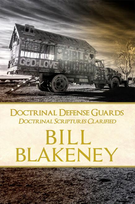 Doctrinal Defense Guards: Doctrinal Scriptures Clarified