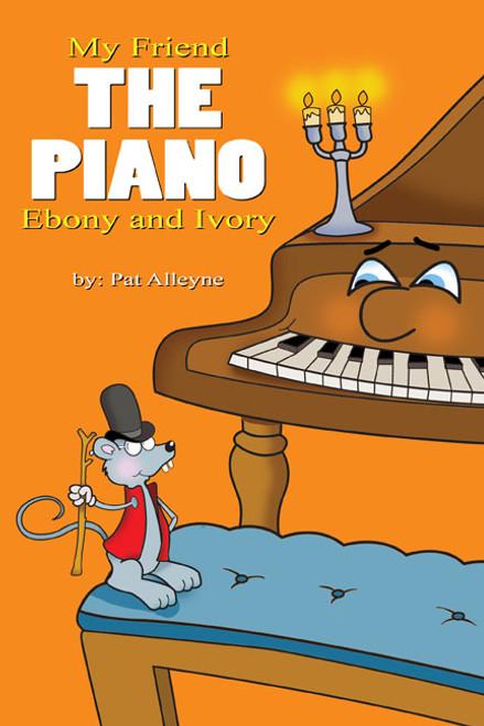 My Friend the Piano: Ebony and Ivory
