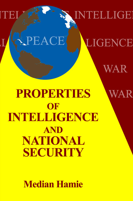 Properties of Intelligence and National Security