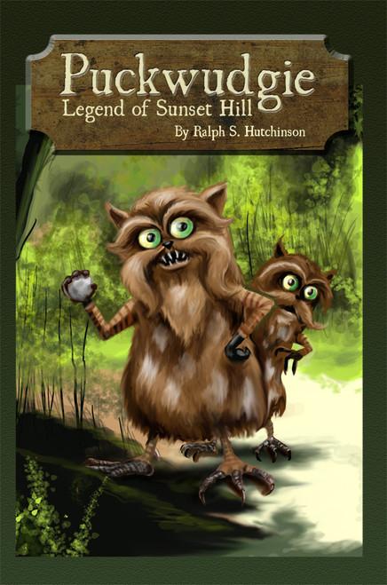 Puckwudgie: Legend of Sunset Hill