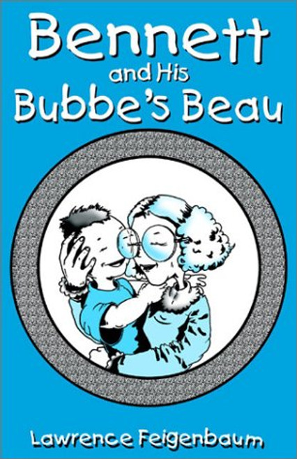 Bennett and His Bubbe's Beau