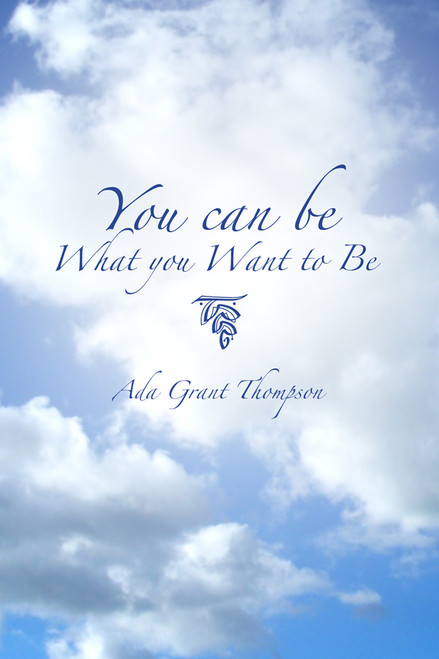 You Can Be What You Want to Be