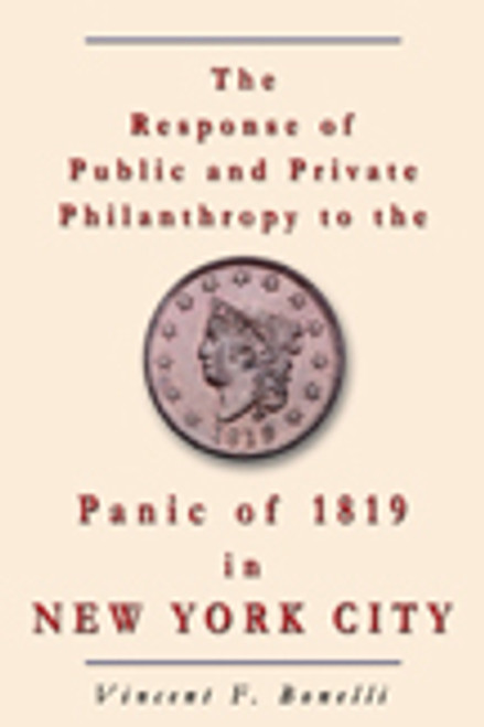 The Reponse of Public and Private Philanthropy to the Panic of 1819 in New York City