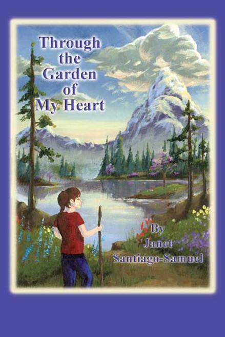 Through the Garden of My Heart