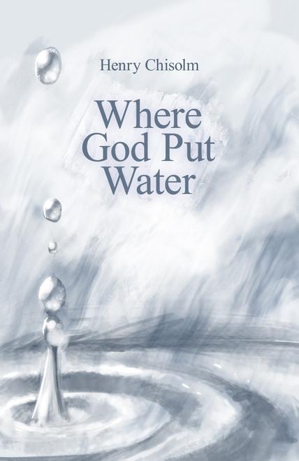 Where God Put Water