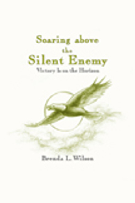 Soaring above the Silent Enemy: Victory Is on the Horizon