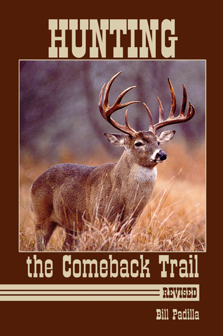 Hunting the Comeback Trail: Revised