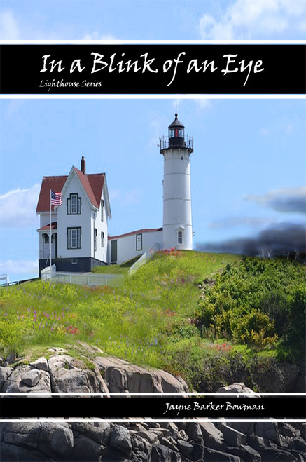 In a Blink of an Eye: Lighthouse Series